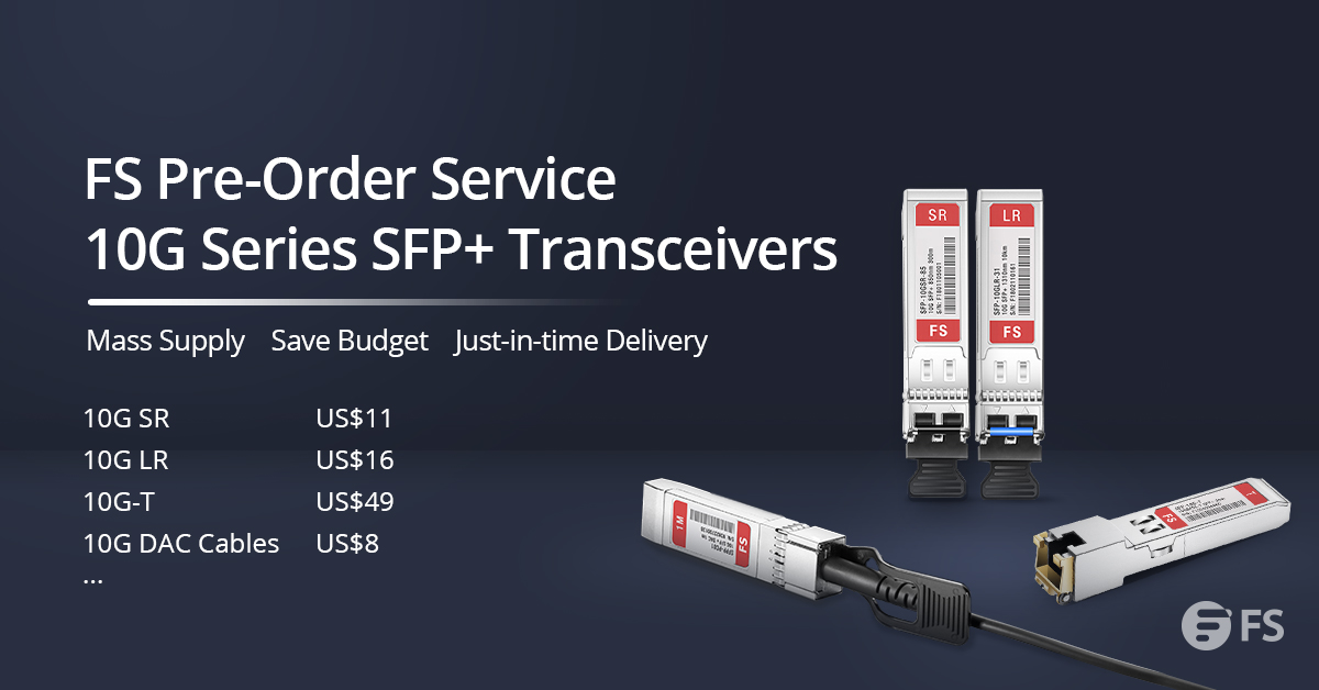 10g sfp+ and dac pre-order service